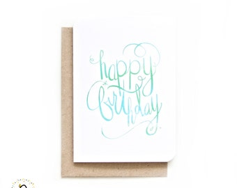 Happy Birthday - Hand-Lettered Typography Blank Bday Greeting Card (Aquatic)