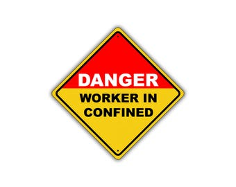 Danger Worker In Confined Space Permit Only OSHA Metal Aluminum Sign 12x12