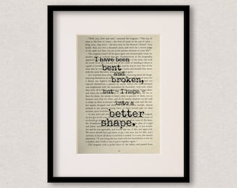 "Great Expectations quote print - Birthday gift - Best friend - Mothers Day gift - Inspirational quote - ""I have been bent and broken.."""