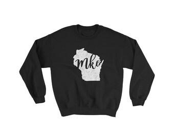 Milwaukee Sweatshirt // MKE // Wisconsin Sweatshirt // Gift For Her // Gift For Him // The Busy Bee