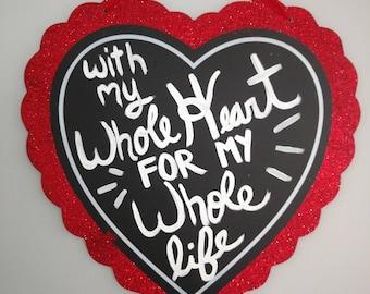 Valentine's Decor Whole Heart