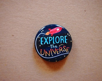 Astronaut pin, explore the universe, pin button, shuttle pin, universe pin, astronaut pin, button badge, pin buttons, gift for dreamer