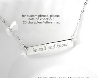 Motivational Necklace, Engraved Sterling Silver Bar Necklace, Gift for Her, Gift for Mom, Layering Necklace, Be Still and Know Necklace