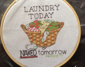 Laundry Today or Naked Tomorrow Cross Stitch