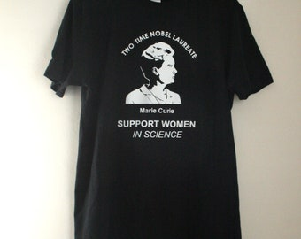 Marie Curie, Unisex T-shirt, Machine Made, Support Women in Science