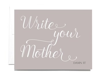 Write Your Mother Greeting Card