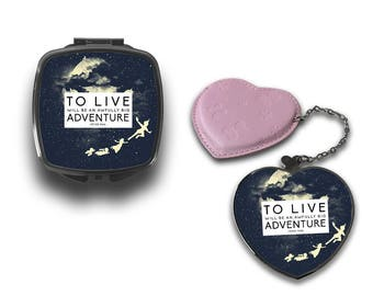 To Live Peter Pan Quote Adventure Compact Makeup Handbag Mirror CM093