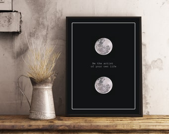 Poster Illustration digital moon be the artist of your own life