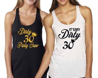 Dirty Thirty Tank Top - Flirty Thirty - 30th Birthday Shirt -Dirty Thirty Shirt - 30th Birthday Gift - Dirty 30-Birthday Shirt