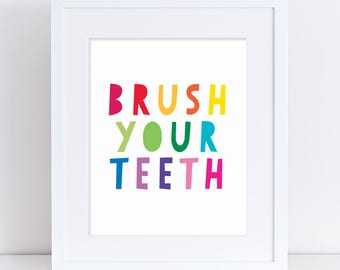 Brush Your Teeth Printable Sign, Brush Teeth Bathroom Art, Bathroom Sign, Kids Bathroom Sign, Brush Teeth Poster, Colorful Bathroom Decor