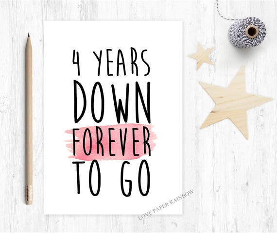 4th wedding anniversary card, 4th anniversary card, personalised wedding anniversary card, custom anniversary, 4 years down forever to go