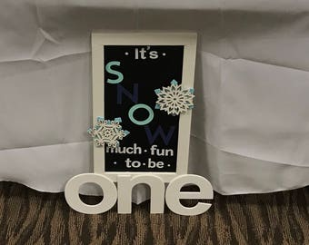 """Winter Onederland """"snow"""" much fun to be ONE sign"""