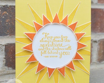 Keep Your Face Towards Sunshine Get Well Card