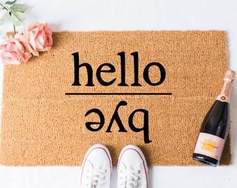 Hello Bye Doormat - Goodbye Doormat - Hello Doormat - Welcome Mat -  Door Mat - Custom Doormat - Unique Doormat - Hello Mat - Cute Doormat