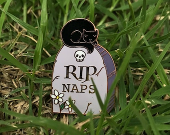 RIP Naps, Tombstone and Cat enamel pin.