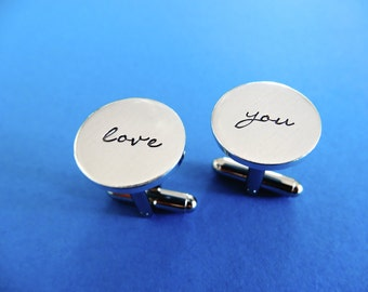 Love You Cufflinks - Hand stamped Aluminum Cuff links
