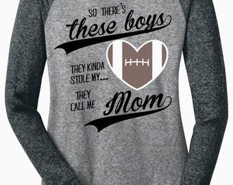 These Boys Stole My Heart, They Call Me Mom (Football) Long Sleeve Raglan Tee