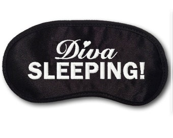 Diva SLEEPING! Custom Made Embroidered Eye Mask - favorite on trendy pinterest tumblr instagram twitter polyvore