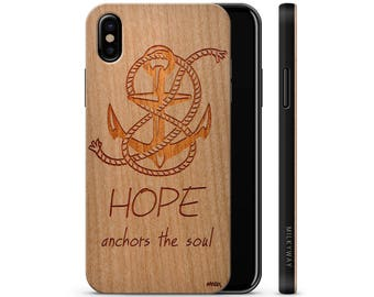 iPhone X Wood Case - Hope Anchors The Soul