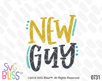 Baby Boy SVG, New Guy, Handlettered, Cute, Kid, Cricut & Silhouette Cutting File, DXF, SVG Bliss Original Design, Digital Download