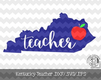 Kentucky Teacher design INSTANT DOWNLOAD in dxf/svg/eps for use with programs such as Silhouette Studio and Cricut Design Space