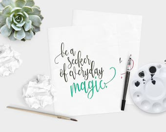 Green Seeker of magic - Magic quote - life quote - Inspirational quote - hand lettered wall art - watercolor quote  - dorm decor