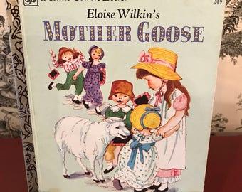 Little Golden Book Mother Goose by Eloise Wilkin