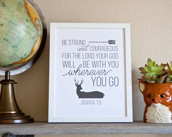 Joshua 1:9 - Be Strong and Courageous - Deer. Wall Decor/Child/Nursery Print (Digital)