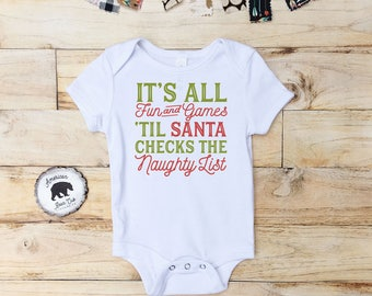Santa Naughty List Shirt | Baby Shirt | Santa Naught List | Santa Claus | Santa Claus Shirt | Santas Naughty List Shirt | Christmas Shirt