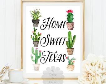 home sweet texas quote art print wall decor, printable wall art, housewarming cactus art print, succulents art print house gift texas state
