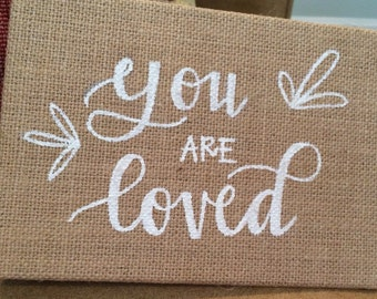 """Burlap """"You Are Loved"""" Canvas Panel"""