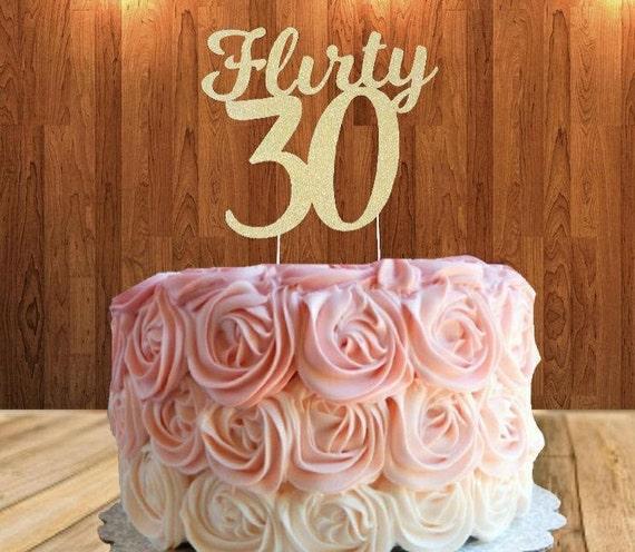Flirty 30 Cake Topper 30th Birthday Cake Topper Gold Glitter