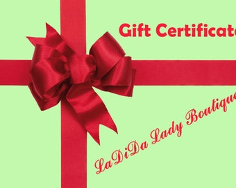 LaDiDa Lady Boutique Gift Certificate