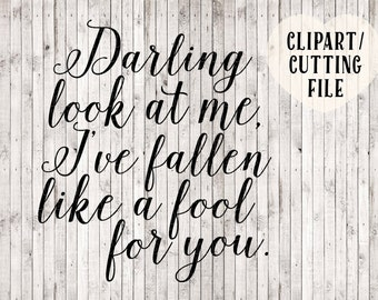 darling look at me svg, wedding svg, love svg, song svg, vinyl wall decal svg file, wedding clipart, wedding sign printable, svg cut files