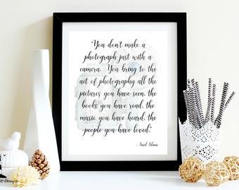 Ansel Adams Printable Quote, Ansel Adams Photography Quote Printable, Photography Wall Art, Camera Wall Art, Photographer Quote, Ansel Adams