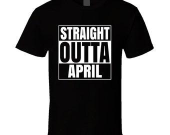 Straight Outta April Compton Style Birthday Celebration Parody T Shirt