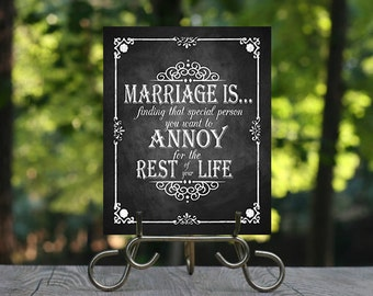 Funny wedding signs etsy printable chalkboard wedding decorative sign special person you want to annoy for the rest of junglespirit Choice Image