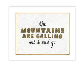 The Mountains Are Calling - Hand Drawn Typography Art Print - Collage Art Print Poster