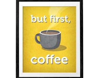 But first coffee. Coffee print yellow retro Coffee poster mint poster mint Kitchen art yellow print retro coffee wall art teal kitchen