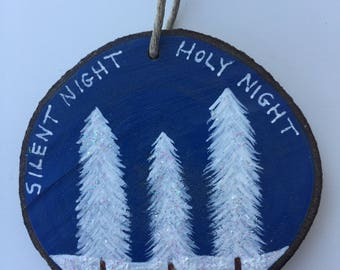 Silent Night Holy Night Recycled Wood Christmas Ornament Hand Painted Recycled Wood Glitter White Pines at Night Ornament Home Decor