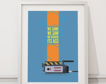 Ghostbusters Poster - We came we saw we kicked its ass Quote Minimal Style Poster Print, who you gonna call, peter venkman, slimer
