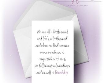 Weird Friendship | Card