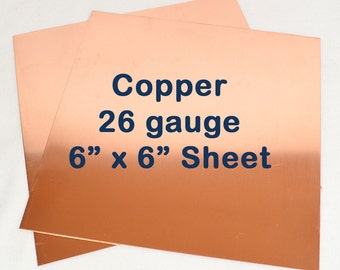 Copper Sheet Metal - 26 Gauge - 6 x 6 Inches - Choose Your Quantity