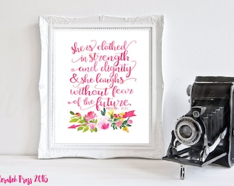 She is clothed in strength and dignity watercolor floral wall printable,Proverbs 31:25,Wall print,home decor, inspirational, girl bedroom,