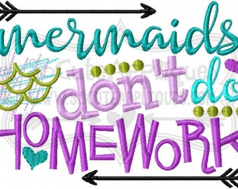 Captivating Embroidery Design 5x7 6x10 Mermaids Dont Do Homework, Back To School  Embroidery Sayings, Kindergarten