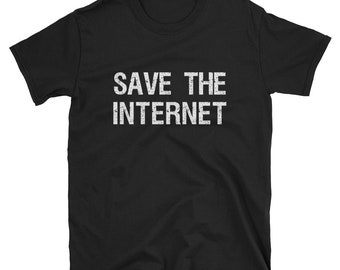 Save The Internet Net Neutrality T Shirt
