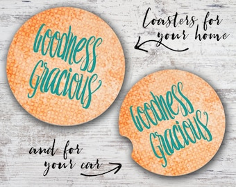 Goodness Gracious Southern Sayings Sandstone Home Coaster or Car Coaster