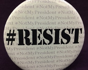 From my little corner of resistance to yours... #Resist. Choose button or magnet.