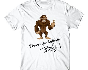 Thanks For Believin' Bigfoot Autograph Cartoon Funny T-Shirt