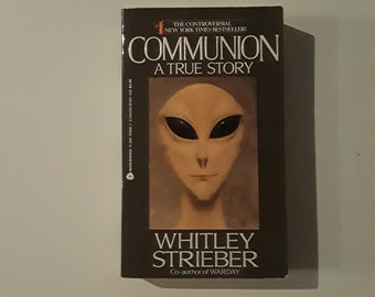 COMMUNION A True Story by Whitley Strieber (1988) non-fiction paperback, aliens, conspiracy